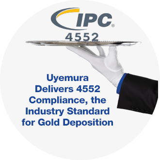 Uyemura explains IPC 4552, click to learn more.